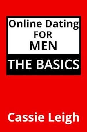 Bog, paperback Online Dating for Men af Cassie Leigh