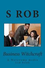 Business Witchcraft
