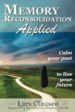 Memory Reconsolidation Applied af Lars Clausen