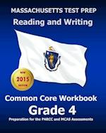 Massachusetts Test Prep Reading and Writing Common Core Workbook Grade 4