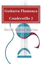 Guitarra Flamenca Cuadernillo 2 af David Santos Marina