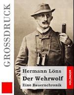 Der Wehrwolf (Grossdruck)