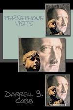 Persephone Visits af Darrell B. Cobb