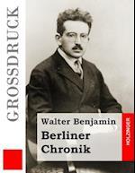 Berliner Chronik (Grossdruck)