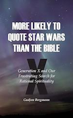 More Likely to Quote Star Wars Than the Bible