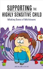 Understanding the Highly Sensitive Child af James Williams