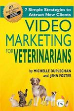 Video Marketing for Veterinarians af Michelle Duplecehan, Jenn Foster