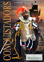 Conquistadors (Warriors Around the World)