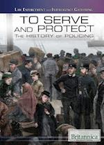 To Serve and Protect (Law Enforcement and Intelligence Gathering)