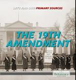 The 19th Amendment (Lets Find Out Primary Sources)