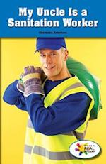 My Uncle Is a Sanitation Worker
