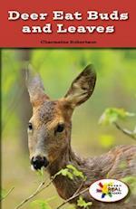 Deer Eat Buds and Leaves