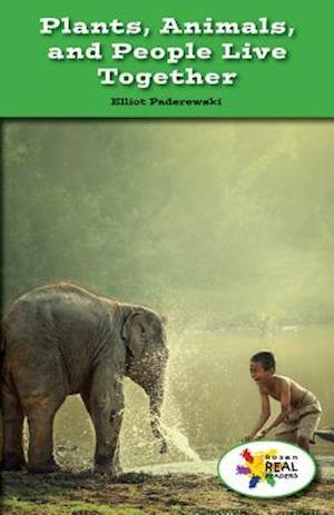 Bog, paperback Plants, Animals, and People Live Together af Elliot Paderewski