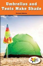 Umbrellas and Tents Make Shade