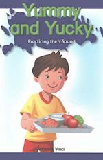 Yummy and Yucky (Rosen Phonics Readers)