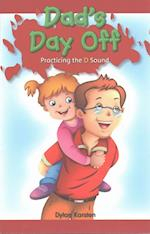 Dad's Day Off (Rosen Phonics Readers)