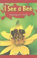I See a Bee (Rosen Phonics Readers)