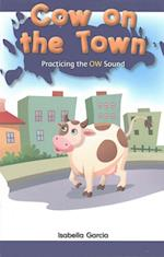 Cow on the Town (Rosen Phonics Readers)