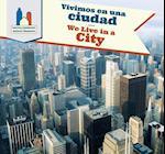 Vivimos En Una Ciudad / We Live in a City af Amy Rogers