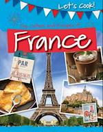 The Culture and Recipes of France (Lets Cook)