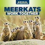 Meerkats Work Together af Elliot Monroe