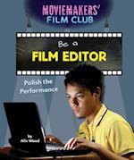 Be a Film Editor: Polish the Performance (Moviemakers Film Club)