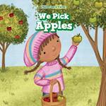 We Pick Apples (I Live on a Farm)
