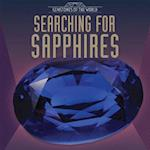 Searching for Sapphires (Gemstones of the World)