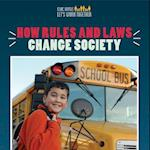 How Rules and Laws Change Society