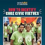How to Identify Core Civic Virtues