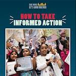 How to Take Informed Action