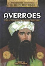 Averroes (Physicians Scientists and Mathematicians of the Islamic Wo)