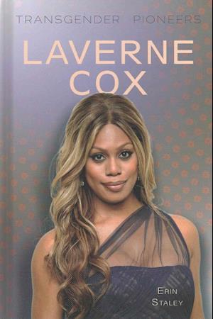 Bog, ukendt format Laverne Cox af Erin Staley