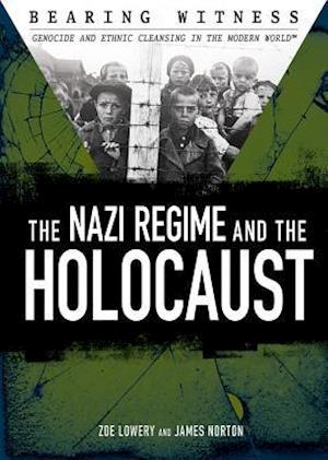 Bog, ukendt format The Nazi Regime and the Holocaust af James R. Norton, Zoe Lowery