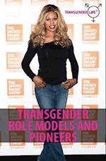 Transgender Role Models and Pioneers (Transgender Life)