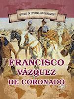 Francisco Vazquez de Coronado (Spotlight on Explorers and Colonization)