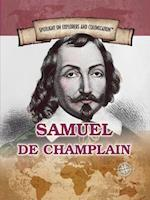 Samuel de Champlain (Spotlight on Explorers and Colonization)
