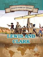 Lewis and Clark (Spotlight on Explorers and Colonization)