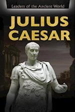 Julius Caesar (Leaders of the Ancient World)