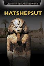 Hatshepsut (Leaders of the Ancient World)