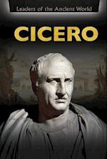Cicero (Leaders of the Ancient World)
