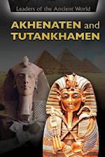 Akhenaten and Tutankhamen (Leaders of the Ancient World)