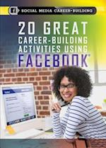 20 Great Career-Building Activities Using Facebook (Social Media Career Building)
