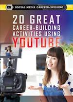 20 Great Career-Building Activities Using Youtube (Social Media Career Building)
