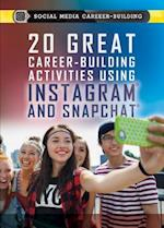 20 Great Career-Building Activities Using Instagram and Snapchat (Social Media Career Building)