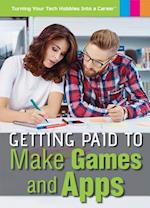 Getting Paid to Make Games and Apps (Turning Your Tech Hobbies Into a Career)