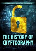 The History of Cryptography (Cryptography Code Making and Code Breaking)