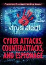 Cyber Attacks, Counterattacks, and Espionage (Cryptography Code Making and Code Breaking)