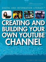 Creating and Building Your Own Youtube Channel (Digital and Information Literacy)