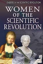 Women of the Scientific Revolution (Leaders of the Scientific Revolution)